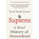 "Yuval Noah Harari's book ""Sapiens: A Brief History of Humankind"""